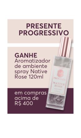 Compre e Ganhe - Home Spray Native Rose